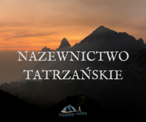 Błędne nazwy Tatry
