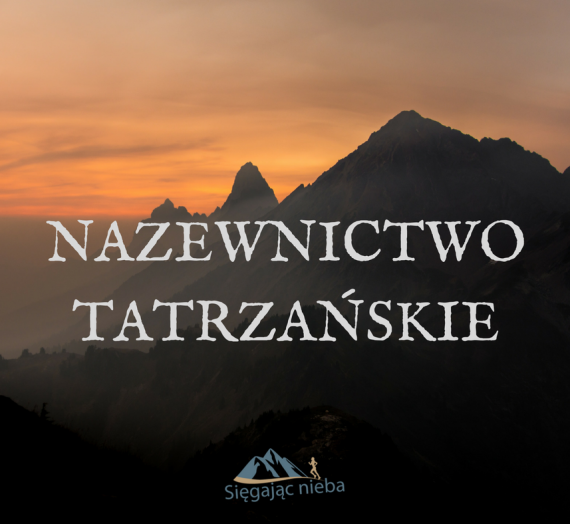 6 błędów w nazwach tatrzańskich